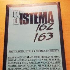 Libros de segunda mano: SISTEMA. REVISTA DE CIENCIAS SOCIALES (JUNIO 2001. Nº 162 - 163) SOCIOLOGÍA, ÉTICA Y MEDIO AMBIENTE. Lote 175444965