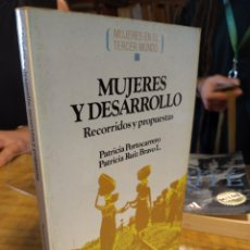 Libros de segunda mano: MUJERES Y DESARROLLO. PATRICIA PORTOCARRERO. PATRICIA RUIZ BRAVO. Lote 175527135