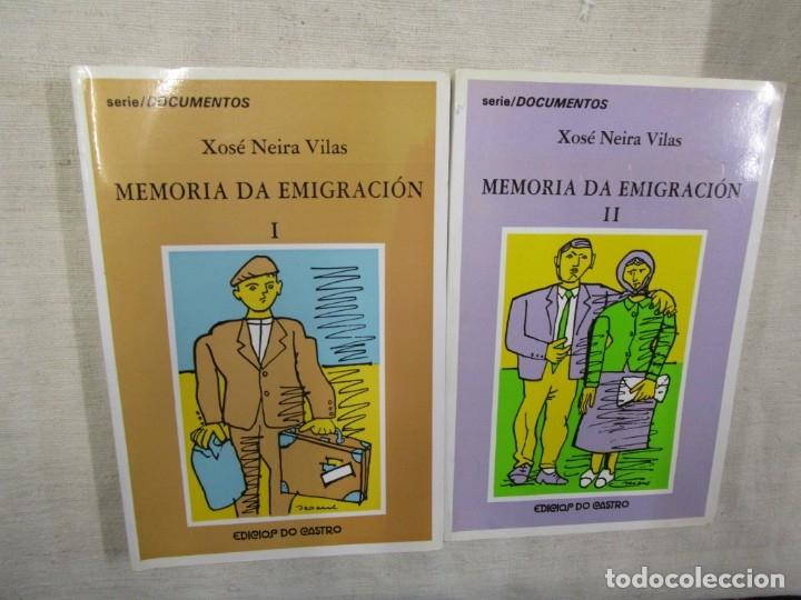 GALICIA - MEMORIA DA EMIGRACIÓN - XOSE NEIRA VILAS - TOMOS I Y II EDI DO CASTRO 1994 + INFO (Libros de Segunda Mano - Pensamiento - Sociología)
