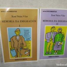 Libros de segunda mano: GALICIA - MEMORIA DA EMIGRACIÓN - XOSE NEIRA VILAS - TOMOS I Y II EDI DO CASTRO 1994 + INFO. Lote 175728159