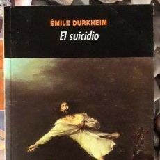 Libros de segunda mano: ÉMILE DURKHEIM . EL SUICIDIO. Lote 175883254