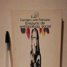Libros de segunda mano: LIBRO - ANTROPOLOGÍA ENSAYOS DE ANTROPOLOGÍA SOCIAL - SOCIOLOGIA - CARMELO LISÓN TOLOSANA. Lote 176952012