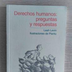 Libros de segunda mano: DERECHOS HUMANOS: PREGUNTAS Y RESPUESTAS ** LEAH LEVIN. Lote 176954697