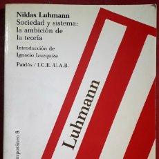 Libros de segunda mano: NIKLAS LUHMANN . SOCIEDAD Y SISTEMA. LA AMBICIÓN DE LA TEORÍA. Lote 177139015