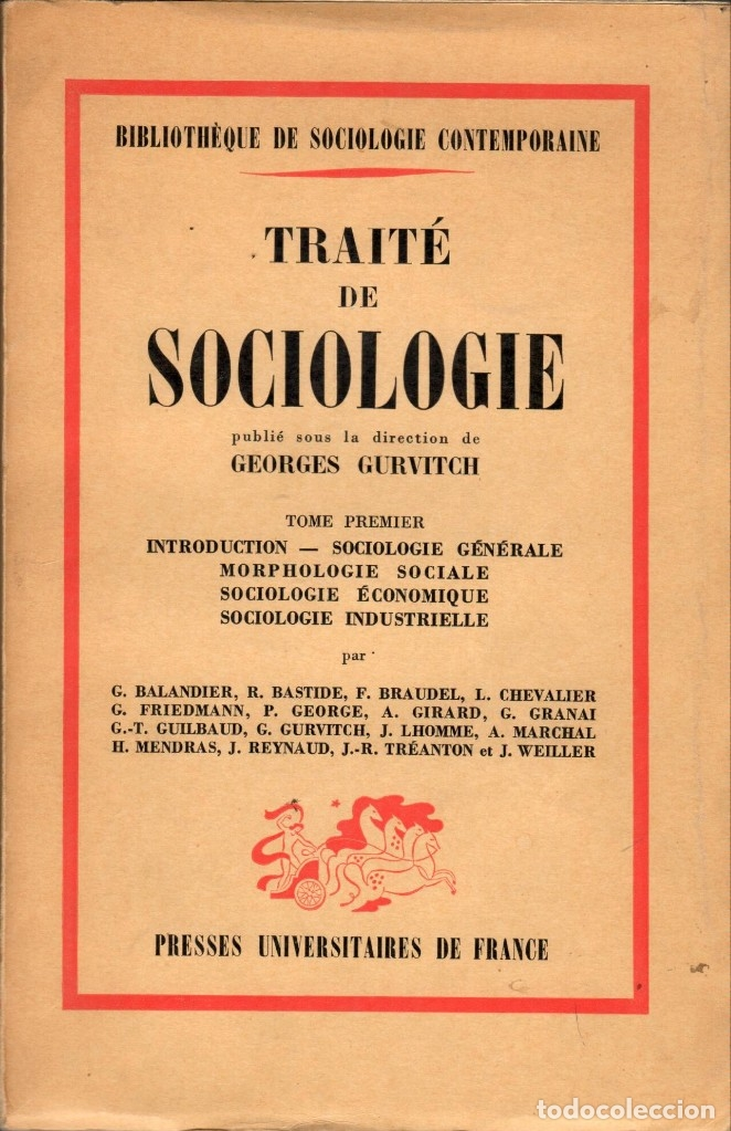 TRAITÉ DE SOCIOLOGIE - 2 VOL. / GEORGES GURVITCH (LIBRO EN FRANCÉS) 1ª ED. (Libros de Segunda Mano - Pensamiento - Sociología)