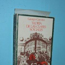 Libros de segunda mano: TEORÍA DE LAS CLASES SOCIALES. GURVITCH, GEORGES. COL. CUADERNOS PARA EL DIÁLOGO. ED. EDICUSA. Lote 177263990