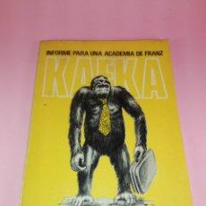 Libros de segunda mano: LIBRO-INFORME PARA UNA ACADEMIA DE FRANZ KAFKA-NUEVOMAR-1983-1ªREEDICIÓN-MÉXICO-COLECCIONISTAS. Lote 177690453