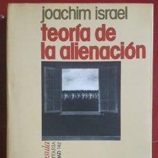 Libros de segunda mano: JOACHIM ISRAEL . TEORÍA DE LA ALIENACIÓN. Lote 177980470