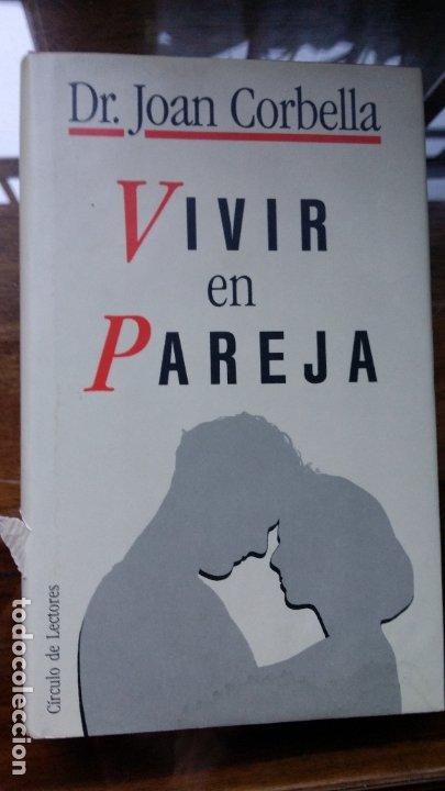 VIVIR EN PAREJA - CORBELLA ROIG, JOAN (Libros de Segunda Mano - Pensamiento - Sociología)