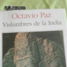 Libros de segunda mano: OCTAVIO PAZ, VISLUMBRES DE LA INDIA. Lote 178329236