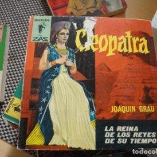 Libros de segunda mano: CLEOPATRA. JOAQUIN GRAU. Nº 70. ED. BRUGUERA. 1ª ED. 1963. ZAS MARABU.. Lote 179075876