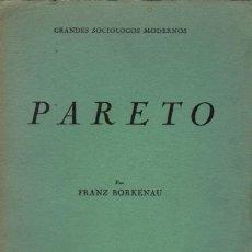 Libros de segunda mano: PARETO / FRANZ BORKENAU. Lote 179256482