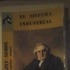 Libros de segunda mano: HENRI DE SAINT SIMON: EL SISTEMA INDUSTRIAL (MADRID, 1975). Lote 179313850