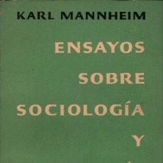 Libros de segunda mano: ENSAYOS SOBRE SOCIOLOGÍA Y PSICOLOGÍA SOCIAL / KARL MANNHEIM. Lote 179321690