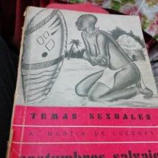 Libros de segunda mano: COSTUMBRES SALVAJES. TEMAS SEXUALES. LUCERNAY. Lote 179332008