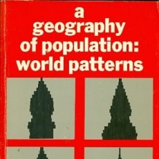 Libros de segunda mano: A GEOGRAPHY OF POPULATION: WORLD PATTERNS. Lote 180016605