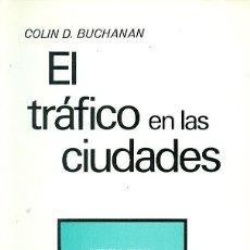 Libros de segunda mano: EL TRÁFICO EN LAS CIUDADES. Lote 180024022