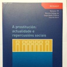 Libros de segunda mano: A PROSTITUCION: ACTUALIDADE E REPERCUSIONS SOCIAIS. REGASP. XUNTA GALICIA. NÚMERO 11. Lote 180040152