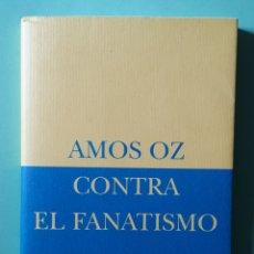 Libros de segunda mano: LIBRO CONTRA EL FANATISMO. Lote 180167743