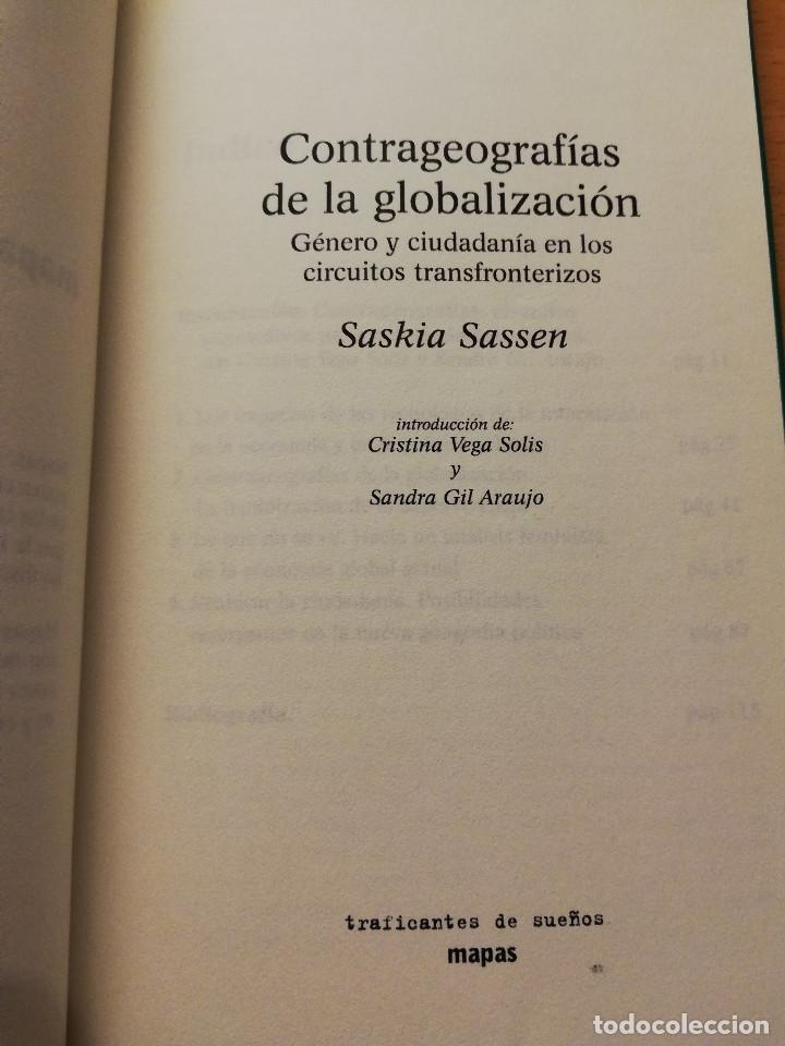 Libros de segunda mano: CONTRAGEOGRAFÍAS DE LA GLOBALIZACIÓN. GÉNERO Y CIUDADANÍA EN LOS CIRCUITOS TRANSFRONTERIZOS (SASSEN) - Foto 2 - 180174420