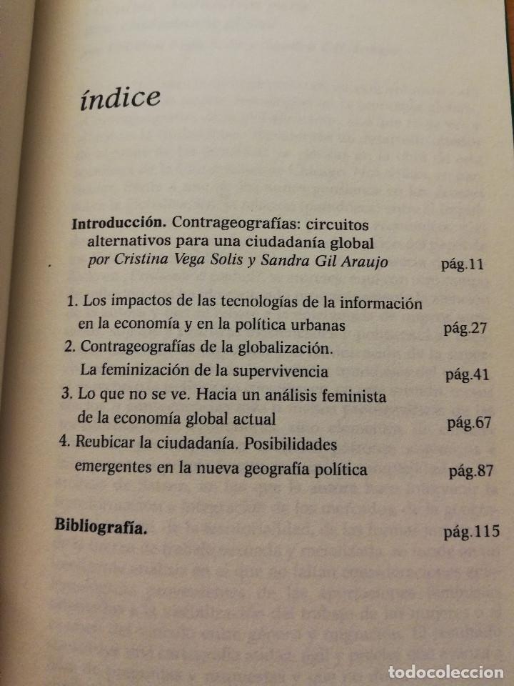 Libros de segunda mano: CONTRAGEOGRAFÍAS DE LA GLOBALIZACIÓN. GÉNERO Y CIUDADANÍA EN LOS CIRCUITOS TRANSFRONTERIZOS (SASSEN) - Foto 3 - 180174420