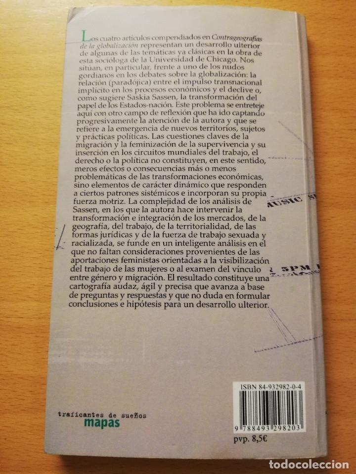 Libros de segunda mano: CONTRAGEOGRAFÍAS DE LA GLOBALIZACIÓN. GÉNERO Y CIUDADANÍA EN LOS CIRCUITOS TRANSFRONTERIZOS (SASSEN) - Foto 4 - 180174420