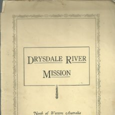 Libros de segunda mano: DRYSDALE RIVER MISSION, PRINTED IN AUSTRALIA NEW NORCIA 1935 , INCLUYE UNA CARTA AUTÓGRAFA ,37 PÁG.. Lote 180189927