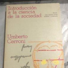 Libros de segunda mano: INTRODUCCION A LA CIENCIA DE LA SOCIEDAD UMBERTO CERRONI CRITICA, GRUPO EDITORIAL GRIJALBO 1978. Lote 180210432