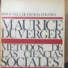 Libros de segunda mano: DUVERGER: MÉTODOS DE LAS CIENCIAS SOCIALES. Lote 180217400