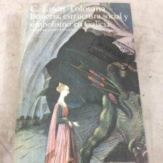 Libros de segunda mano: BRUJERIA, ESTRUCTURA SOCIAL Y SIMBOLISMO EN GALICIA / C. LISON TOLOSANA / ANTROPOLOGIA 1979 AKAL. Lote 180313882