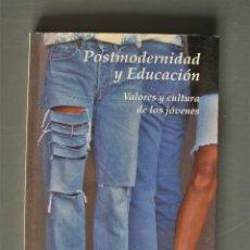 Libros de segunda mano: POSTMODERNIDAD Y EDUCACIÓN. VALORES Y CULTURA DE LOS JÓVENES. ENRIQUE GUERVILLA. ED. DYKINSON. MADRI. Lote 180952025
