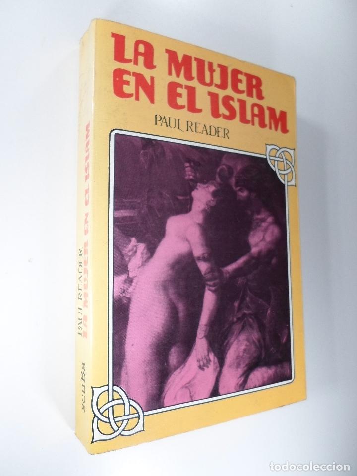 LA MUJER EN EL ISLAM - PAUL READER (Libros de Segunda Mano - Pensamiento - Sociología)