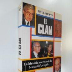 Libros de segunda mano: EL CLAN - RAÚL HERAS. Lote 181076036