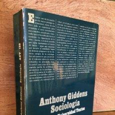 Libros de segunda mano: SOCIOLOGIA - ANTHONY GIDDENS - ALIANZA UNIVERSIDAD TEXTOS. Lote 181323557