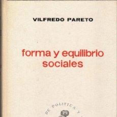 Libros de segunda mano: FORMA Y EQUILIBRIO SOCIALES / VILFREDO PARETO. Lote 181461123
