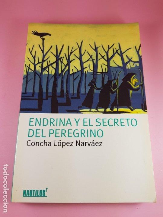 Libros de segunda mano: LIBRO-ENDRINA Y EL SECRETO DEL PERGRINO-CONCHA BLANCO NARVÁEZ-NAUTILUS-2006-PLANETA OXFORD - Foto 8 - 181573131