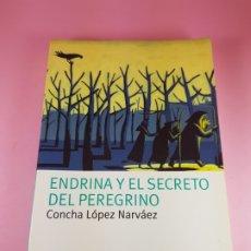 Libros de segunda mano: LIBRO-ENDRINA Y EL SECRETO DEL PERGRINO-CONCHA BLANCO NARVÁEZ-NAUTILUS-2006-PLANETA OXFORD. Lote 181573131