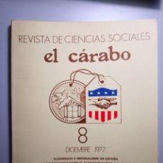 Libros de segunda mano: EL CÁRABO REVISTA DE CIENCIAS SOCIALES ENVÍO CERTIFICADO 5,99. Lote 182132471