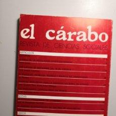 Libros de segunda mano: EL CÁRABO REVISTA DE CIENCIAS SOCIALES ENVÍO CERTIFICADO 5,99. Lote 182132570