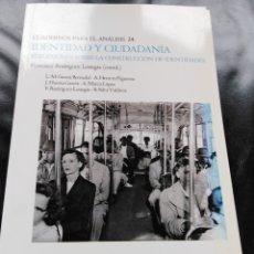 Libros de segunda mano: IDENTIDAD Y CIUDADANÍA ESTUDIO. Lote 182240202