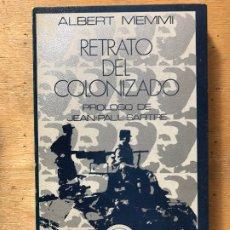 Libros de segunda mano: RETRATO DEL COLONIZADO, PRECEDIDO POR RETRATO DEL COLONIZADOR. ALBERT MEMMI. . Lote 182269296