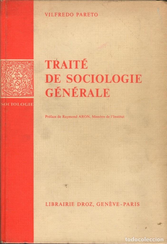 TRAITÉ DE SOCIOLOGIE GÉNÉRALE / VILFREDO PARETO (Libros de Segunda Mano - Pensamiento - Sociología)