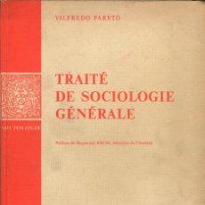 Libros de segunda mano: TRAITÉ DE SOCIOLOGIE GÉNÉRALE / VILFREDO PARETO. Lote 182296771
