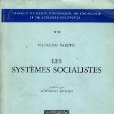 Libros de segunda mano: LES SYSTÈMES SOCIALISTES / VILFREDO PARETO. Lote 182298635