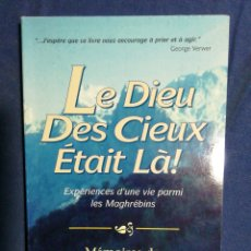 Libros de segunda mano: LE DIEU DES CIEUX ÉTAIT LA!. LALA WARDIA. EN FRANCÉS. Lote 182735037