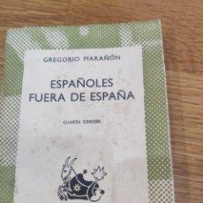 Libros de segunda mano: LOS ESPAÑOLES FUERA DE ESPAÑA. Lote 182757133