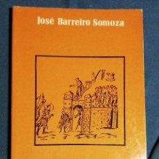 Libros de segunda mano: IDEOLOGÍA Y CONFLICTOS DE CLASES. SIGLOS XI-XIII. JOSÉ BARREIRO SOMOZA. Lote 183038085