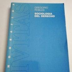 Libros de segunda mano: SOCIOLOGÍA DEL DERECHO (GREGORIO ROBLES) EDITORIAL CIVITAS. Lote 183041137