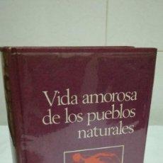 Libros de segunda mano: 35-VIDA AMOROSA DE LOS PUEBLOS NATURALES, ADOLF TULLMANN, 1971. Lote 183391073