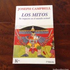 Libros de segunda mano: LOS MITOS.SU IMPACTO EN EL MUNDO ACTUAL.JOSEPH CAMPBELL.TRADUCCION M. PORTILLO.ARQUETIPOS.NUEVO. Lote 183778828